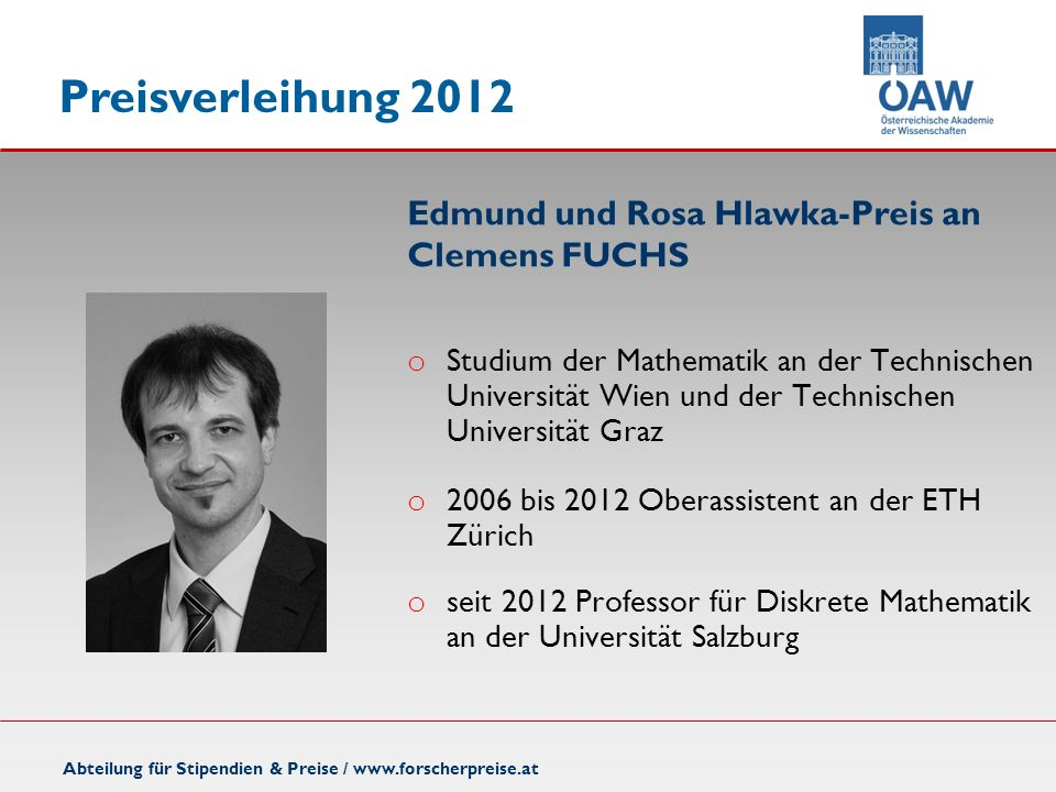 o Studium der Mathematik an der Technischen Universität Wien und der Technischen Universität Graz o 2006 bis 2012 Oberassistent an der ETH Zürich o se