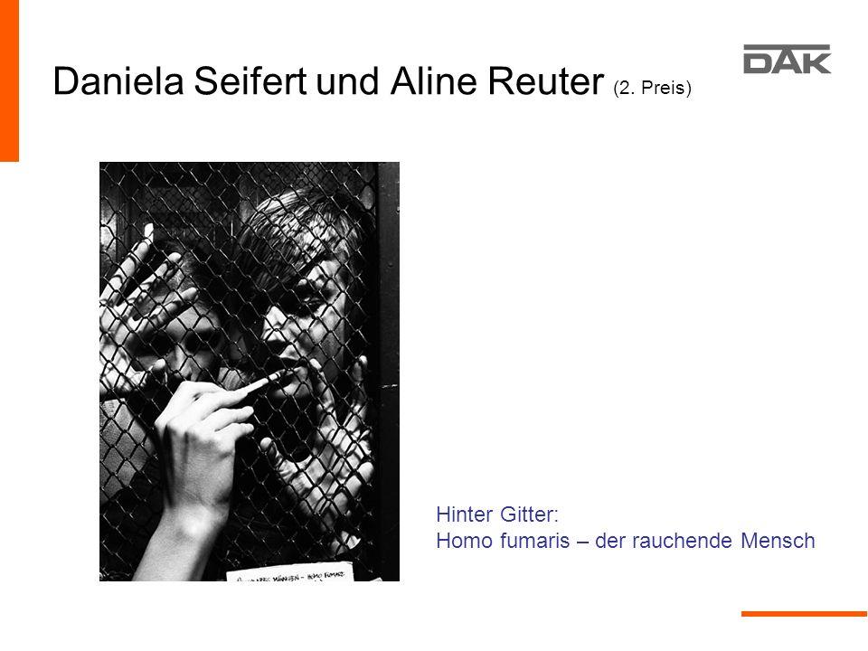 Daniela Seifert und Aline Reuter (2. Preis) Hinter Gitter: Homo fumaris – der rauchende Mensch