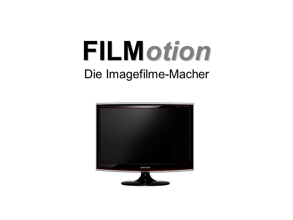 FILMotion FILMotion Die Imagefilme-Macher