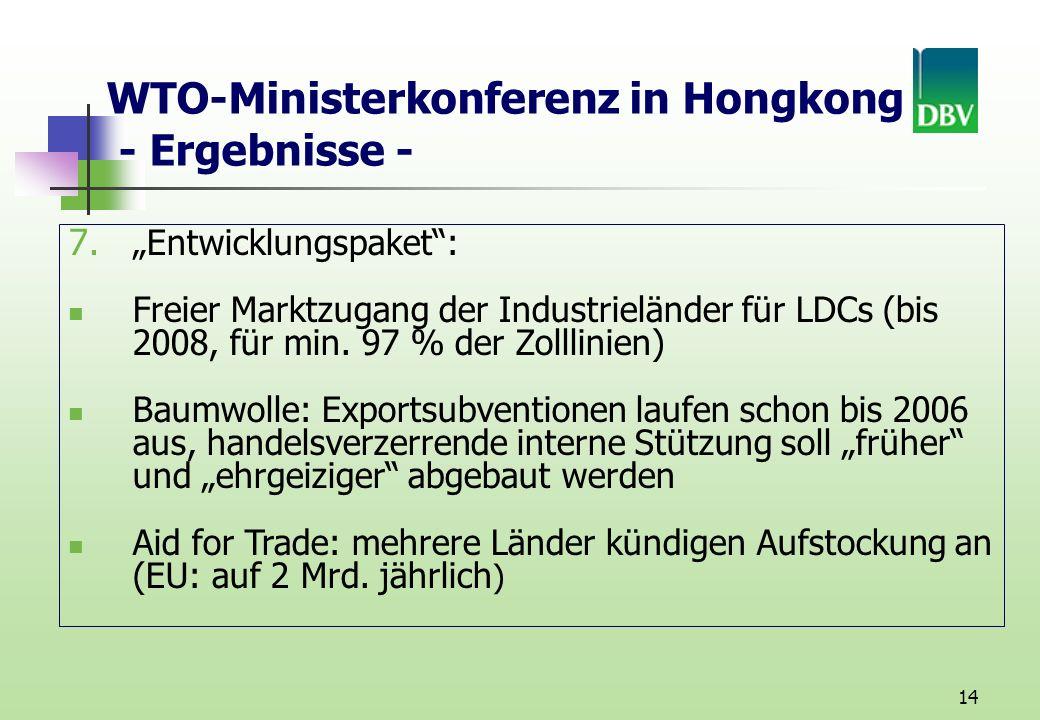 14 WTO-Ministerkonferenz in Hongkong - Ergebnisse - 7.