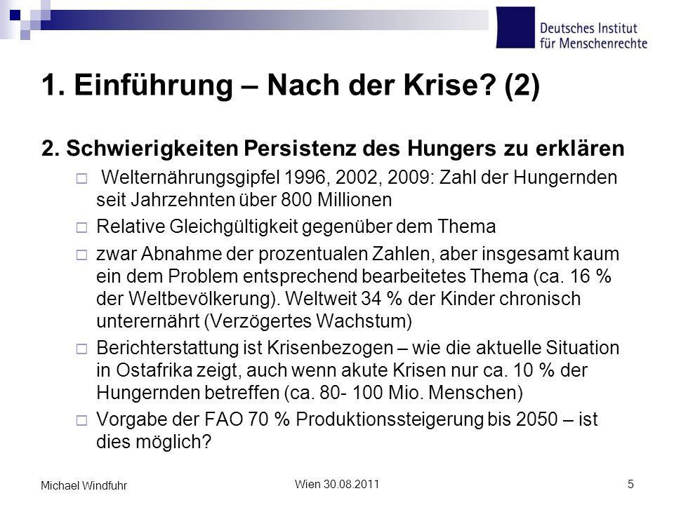 1. Einführung – Nach der Krise? (2) 2. Schwierigkeiten Persistenz des Hungers zu erklären Welternährungsgipfel 1996, 2002, 2009: Zahl der Hungernden s