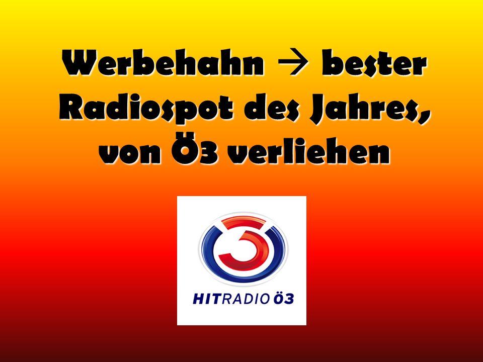 Werbehahn bester Radiospot des Jahres, von Ö3 verliehen