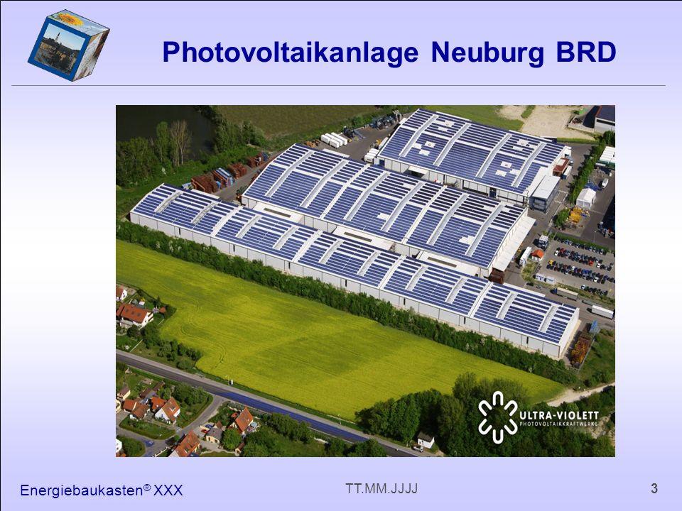Energiebaukasten ® XXX 3TT.MM.JJJJ Photovoltaikanlage Neuburg BRD