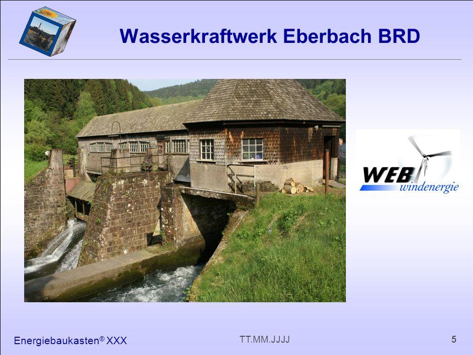 Energiebaukasten ® XXX 5TT.MM.JJJJ Wasserkraftwerk Eberbach BRD