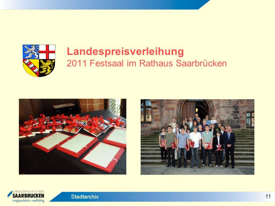 11 Stadtarchiv Landespreisverleihung 2011 Festsaal im Rathaus Saarbrücken
