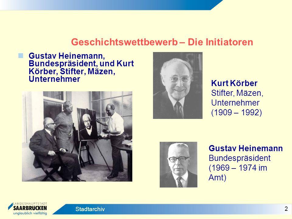 2 Stadtarchiv Geschichtswettbewerb – Die Initiatoren Gustav Heinemann, Bundespräsident, und Kurt Körber, Stifter, Mäzen, Unternehmer Kurt Körber Stift