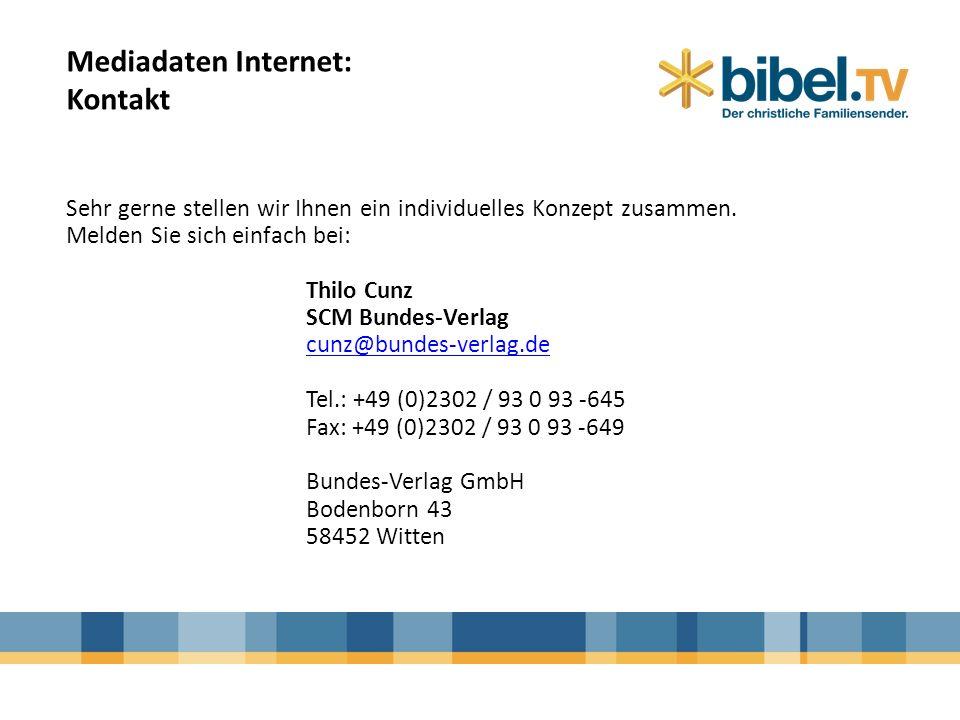 Mediadaten Internet: Kontakt Sehr gerne stellen wir Ihnen ein individuelles Konzept zusammen. Melden Sie sich einfach bei: Thilo Cunz SCM Bundes-Verla