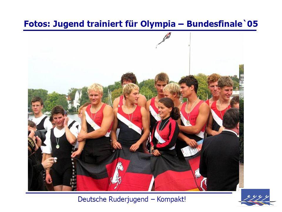 Fotos: Jugend trainiert für Olympia – Bundesfinale`05 Deutsche Ruderjugend – Kompakt!