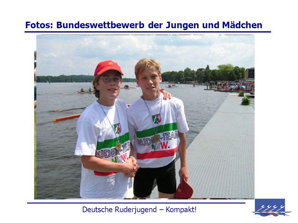 Fotos: Bundeswettbewerb der Jungen und Mädchen Deutsche Ruderjugend – Kompakt!