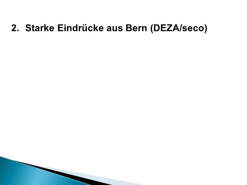 2.Starke Eindrücke aus Bern (DEZA/seco)