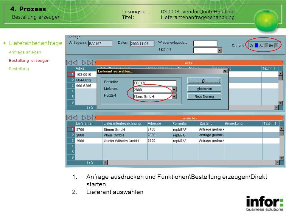 4. Prozess Bestellung erzeugen Lösungsnr.:RS0008_VendorQuoteHandling Titel:Lieferantenanfragebehandlung Lieferantenanfrage Anfrage anlegen Bestellung