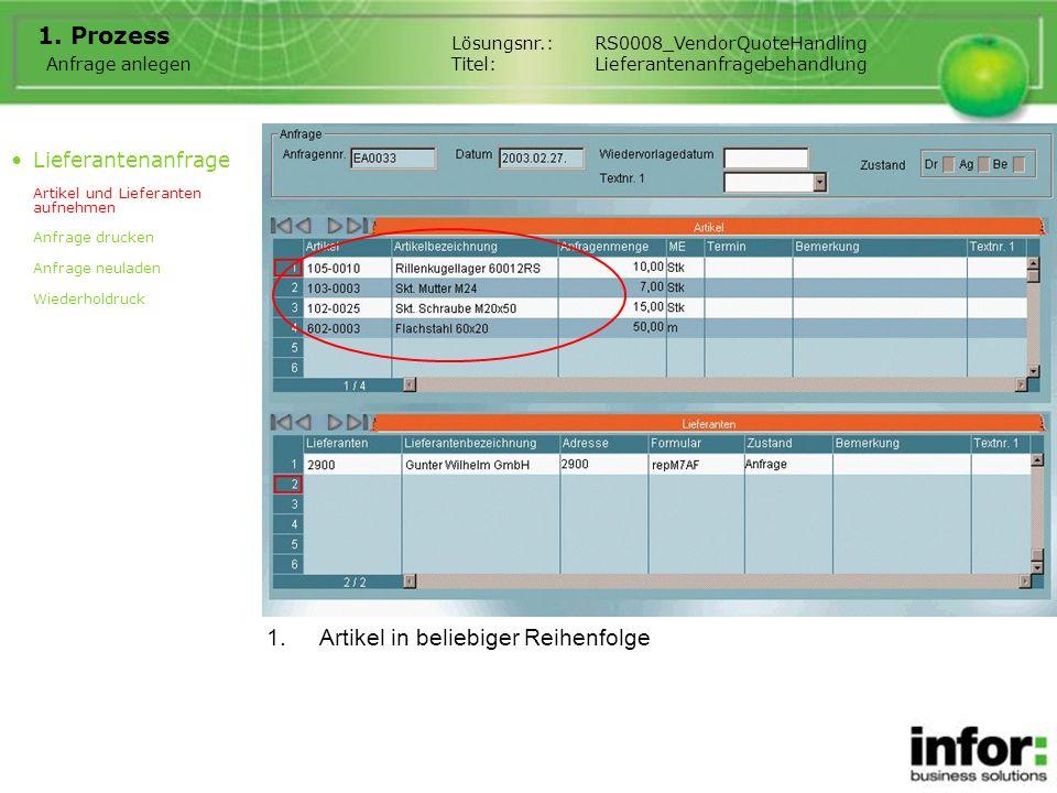 Bestellung erzeugen Lösungsnr.:RS0008_VendorQuoteHandling Titel:Lieferantenanfragebehandlung Lieferantenanfrage Artikel zweimal aufnehmen Angebot aufnehmen Bestellung erzeugen 3.