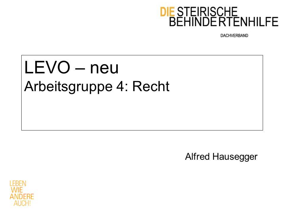 LEVO – neu Arbeitsgruppe 4: Recht Alfred Hausegger