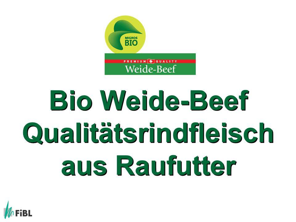 Bio Weide-Beef Qualitätsrindfleisch aus Raufutter