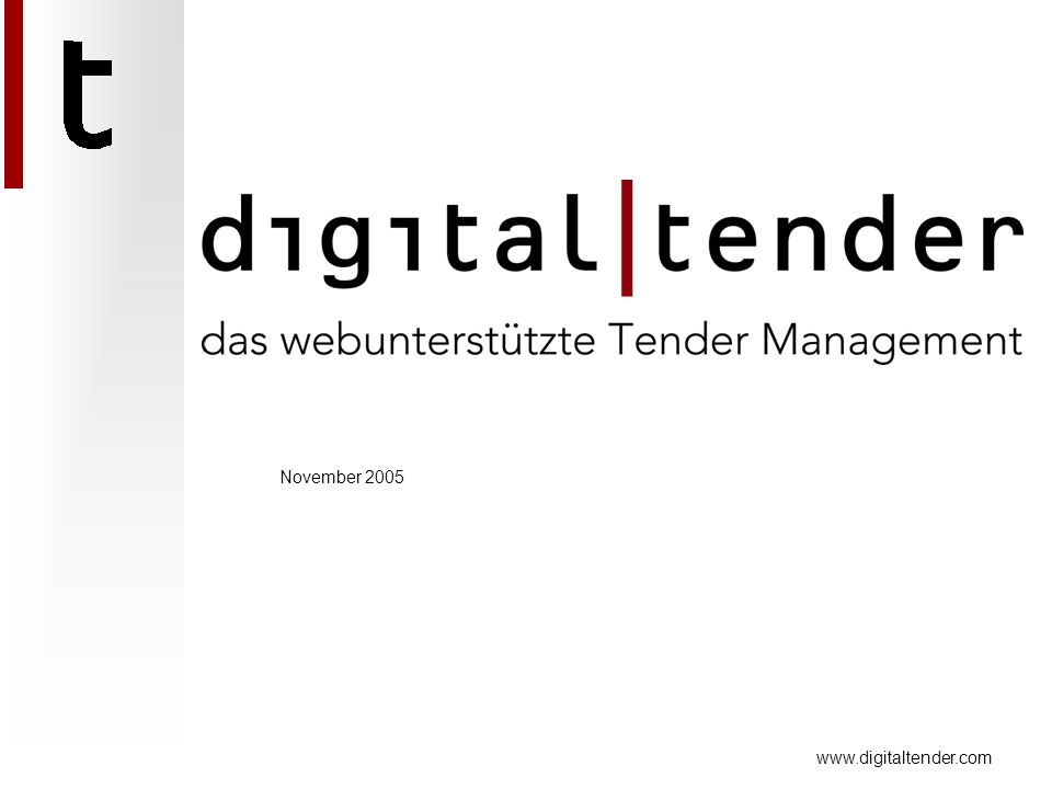 www.digitaltender.com November 2005
