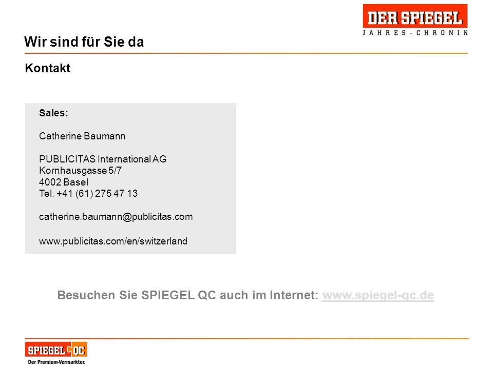 Wir sind für Sie da Sales: Catherine Baumann PUBLICITAS International AG Kornhausgasse 5/7 4002 Basel Tel.