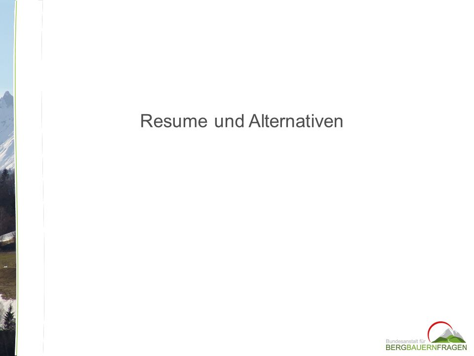 Resume und Alternativen