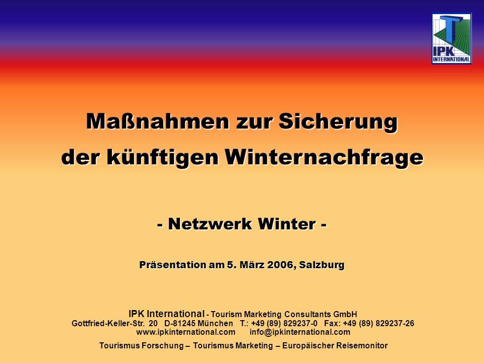 Das gilt für alle am Skisport und Wintertourismus Beteiligten: Skiindustrie Lift- / Seilbahngesellschaften Hotellerie / Gastronomie etc.