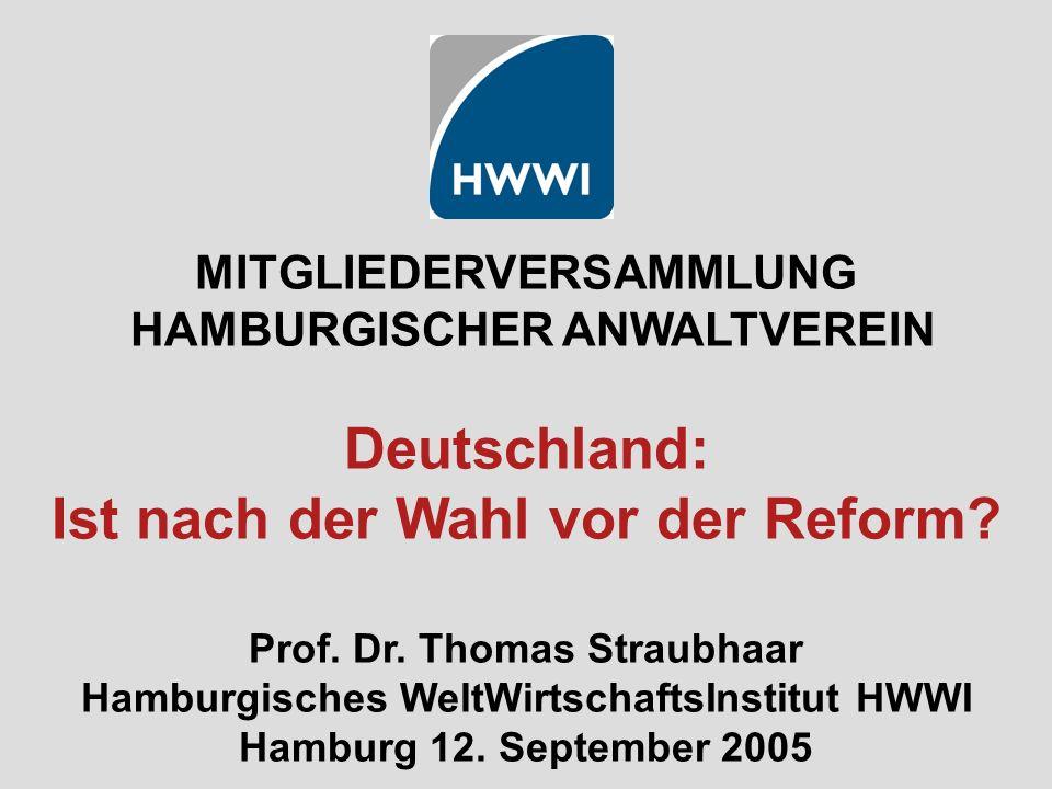 MITGLIEDERVERSAMMLUNG HAMBURGISCHER ANWALTVEREIN Deutschland: Ist nach der Wahl vor der Reform.