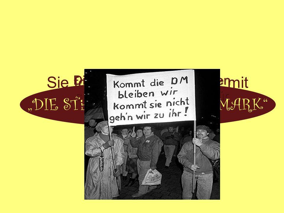 Der Niedergang der DDR-Wirtschaft … verlor größtenteils ihren Inlandsabsatzmarkt, da die Ostprodukte keine Abnehmer mehr fanden.