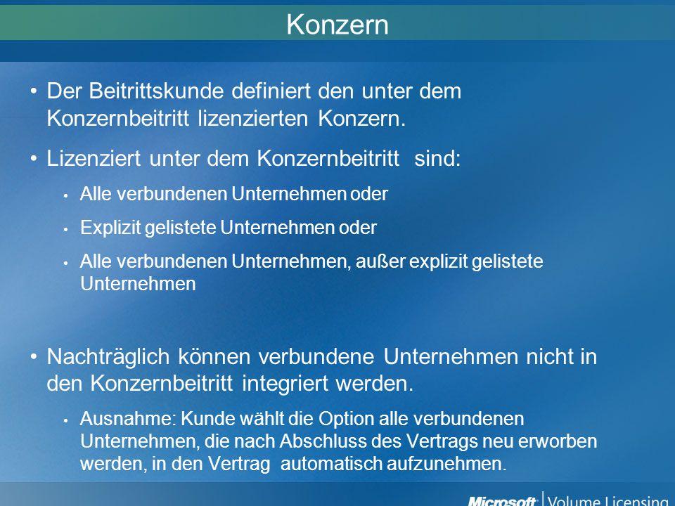 Konzern Der Beitrittskunde definiert den unter dem Konzernbeitritt lizenzierten Konzern. Lizenziert unter dem Konzernbeitritt sind: Alle verbundenen U