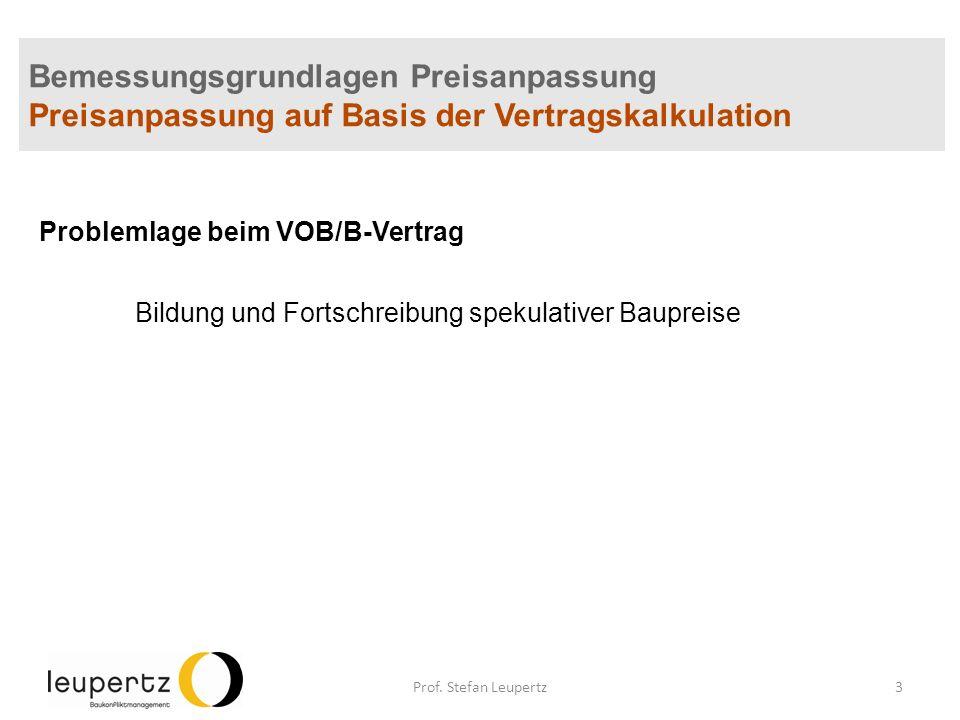 Bemessungsgrundlagen Preisanpassung Preisanpassung auf Basis der Vertragskalkulation Problemlage beim VOB/B-Vertrag Bildung und Fortschreibung spekula