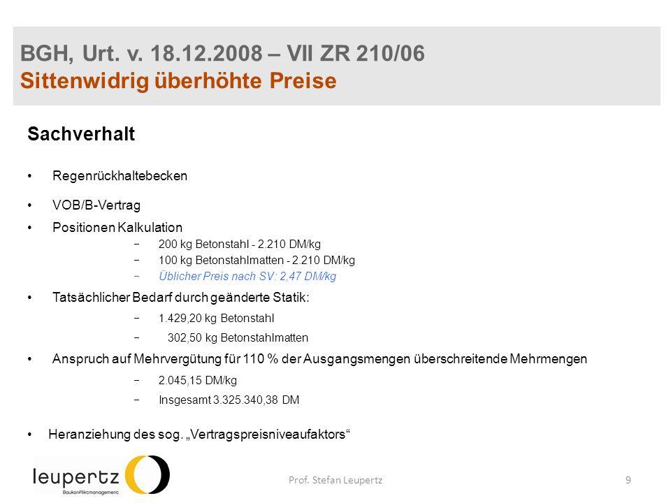 BGH, Urt. v. 18.12.2008 – VII ZR 210/06 Sittenwidrig überhöhte Preise Sachverhalt Regenrückhaltebecken VOB/B-Vertrag Positionen Kalkulation 200 kg Bet