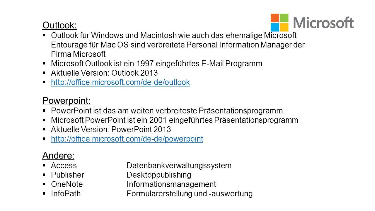 Powerpoint: PowerPoint ist das am weiten verbreiteste Präsentationsprogramm Microsoft PowerPoint ist ein 2001 eingeführtes Präsentationsprogramm Aktue