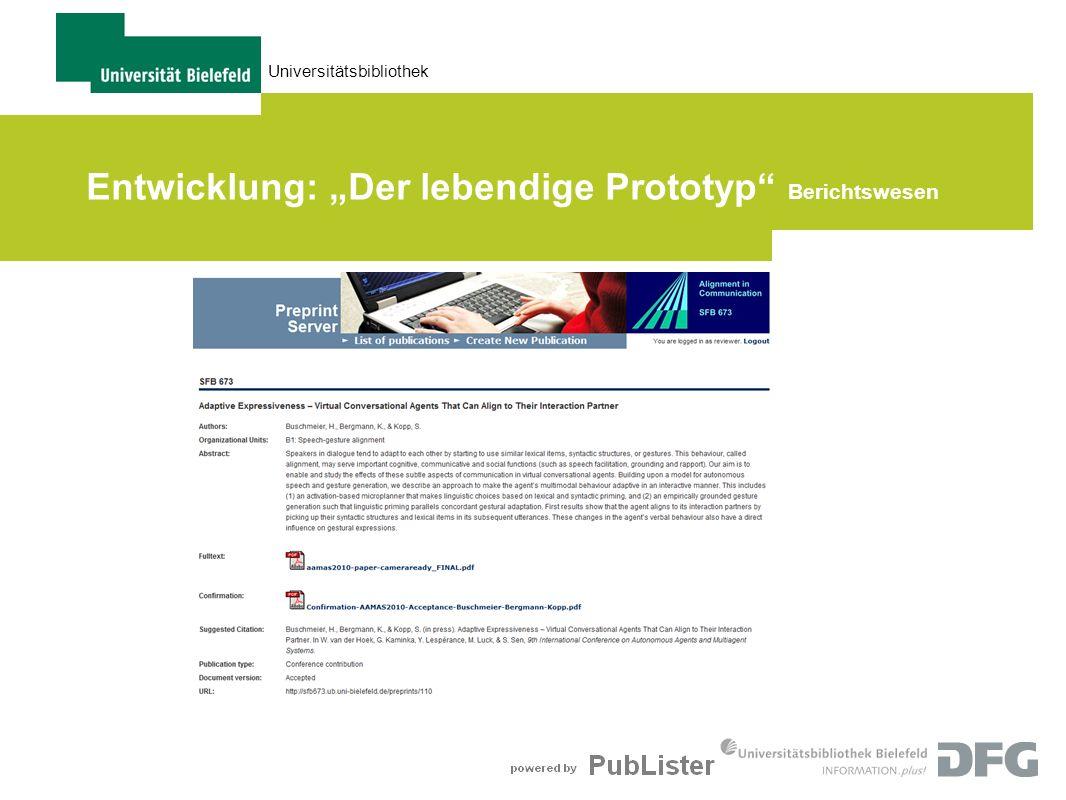 Universitätsbibliothek Entwicklung: Der lebendige Prototyp Berichtswesen