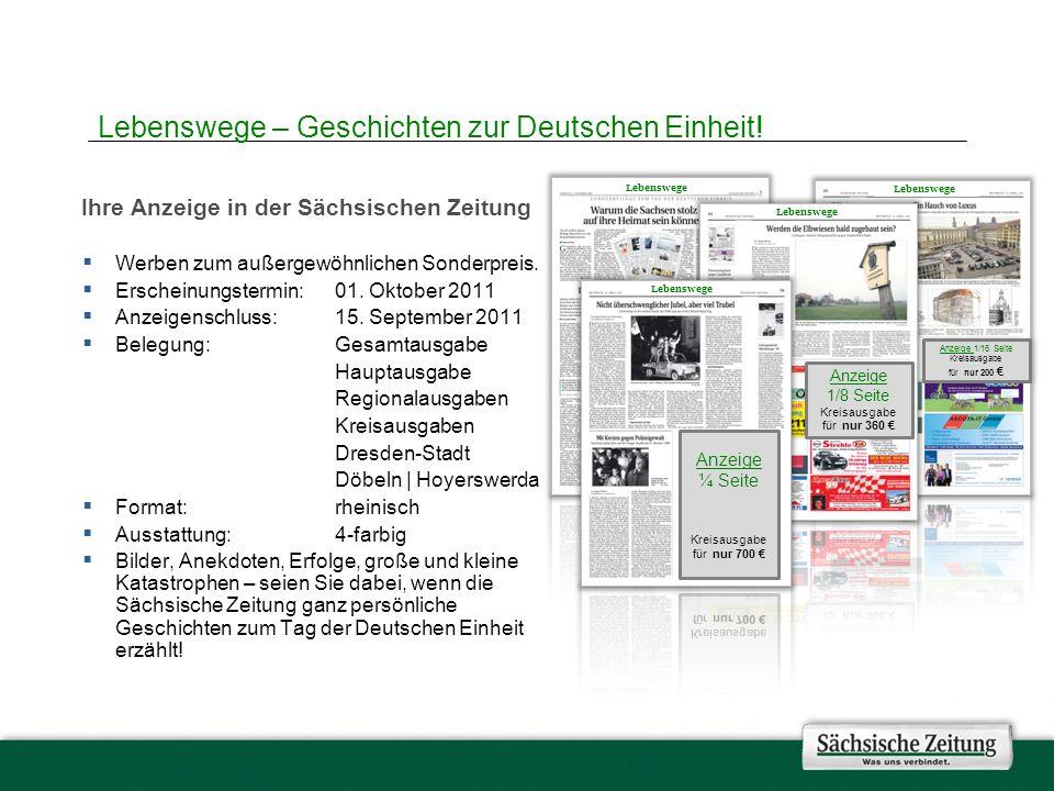 Ihre Anzeige in der Sächsischen Zeitung Werben zum außergewöhnlichen Sonderpreis.