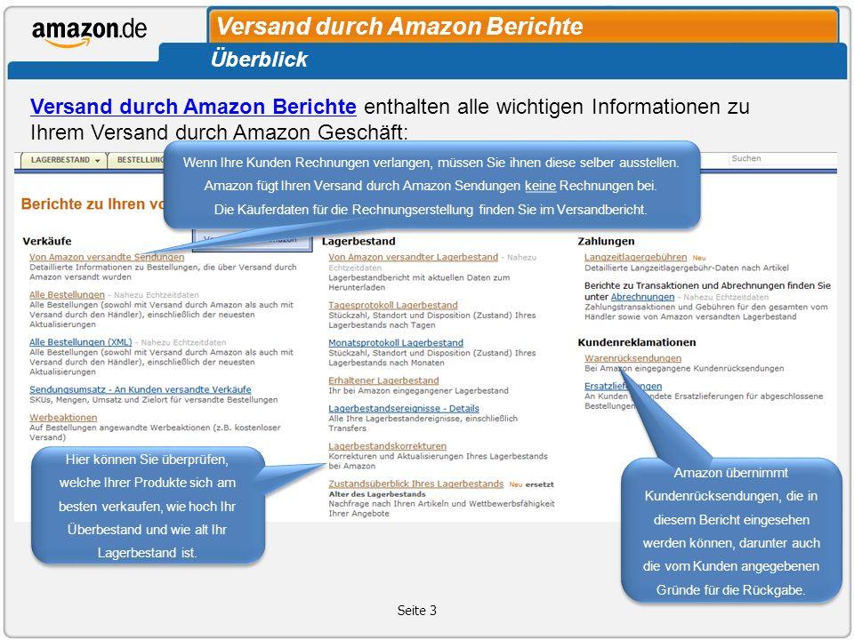 Versand durch Amazon Berichte Seite 3 Überblick Versand durch Amazon BerichteVersand durch Amazon Berichte enthalten alle wichtigen Informationen zu I