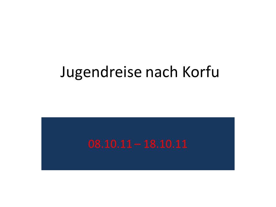 Jugendreise nach Korfu 08.10.11 – 18.10.11