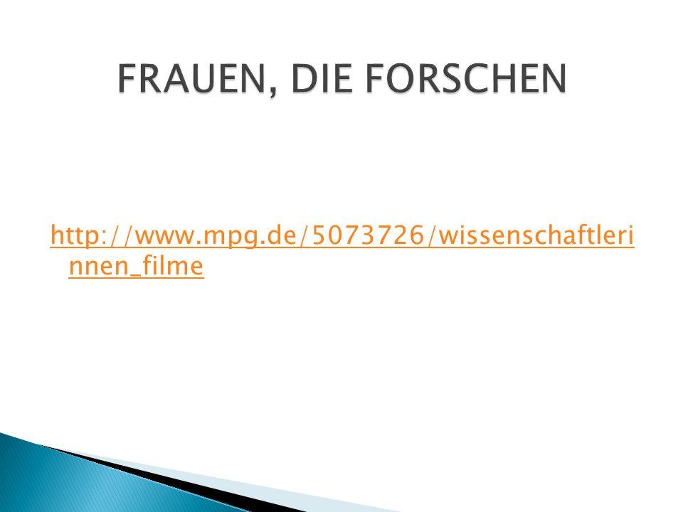 http://www.mpg.de/5073726/wissenschaftleri nnen_filme