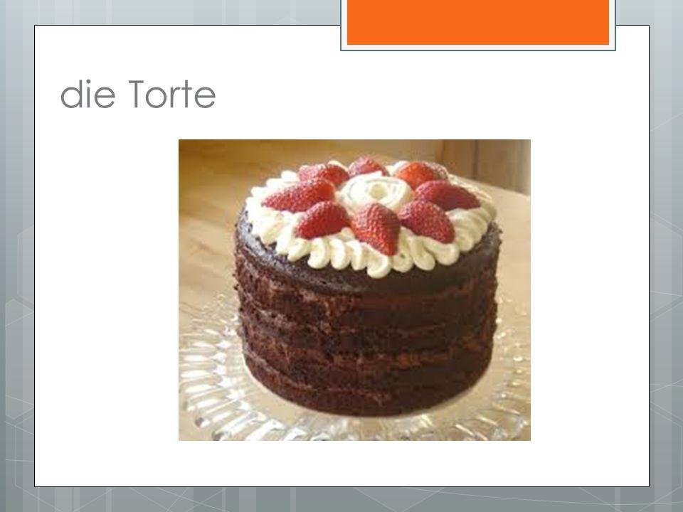 die Torte