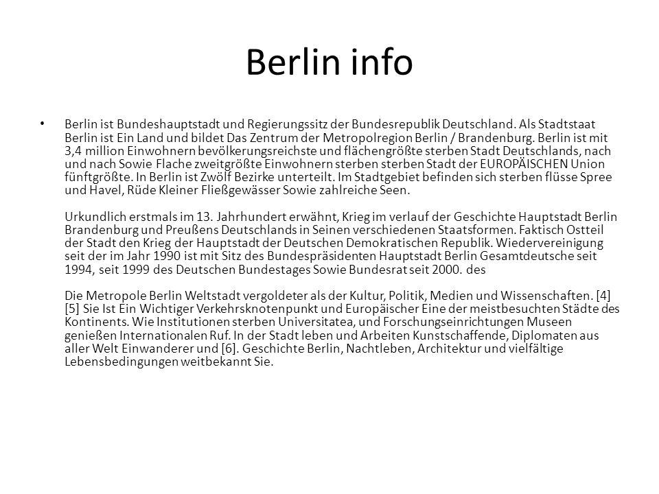 Berlin info Berlin ist Bundeshauptstadt und Regierungssitz der Bundesrepublik Deutschland. Als Stadtstaat Berlin ist Ein Land und bildet Das Zentrum d