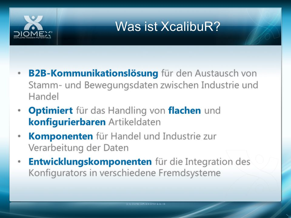 Agenda (c) by Diomex Software GmbH & Co.KG Was ist XcalibuR?Was ist XcalibuR.