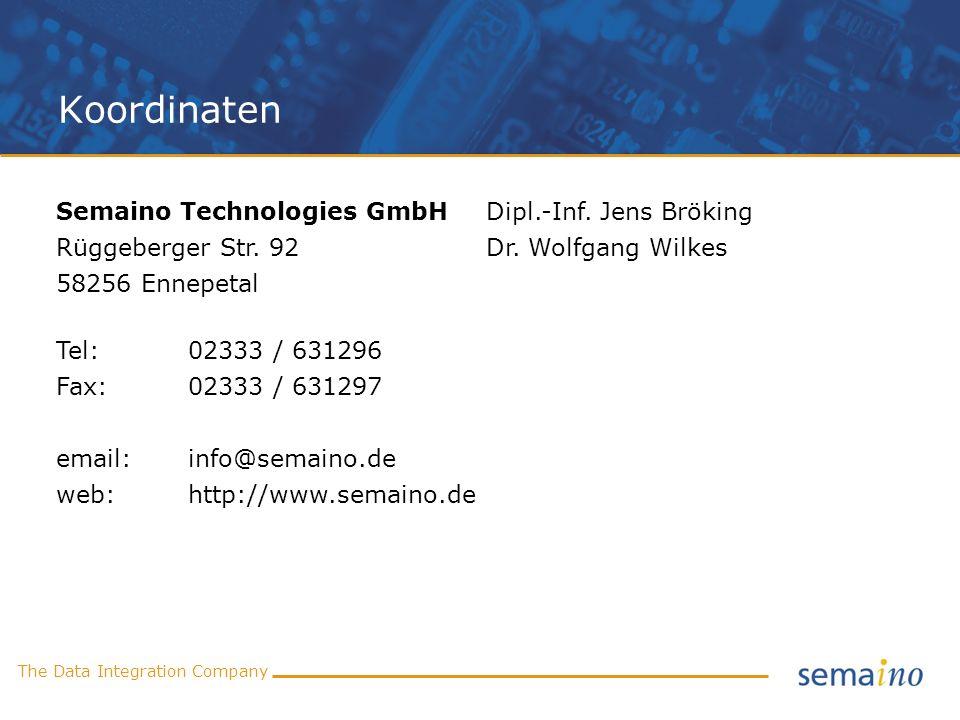 The Data Integration Company Koordinaten Semaino Technologies GmbH Dipl.-Inf. Jens Bröking Rüggeberger Str. 92Dr. Wolfgang Wilkes 58256 Ennepetal Tel: