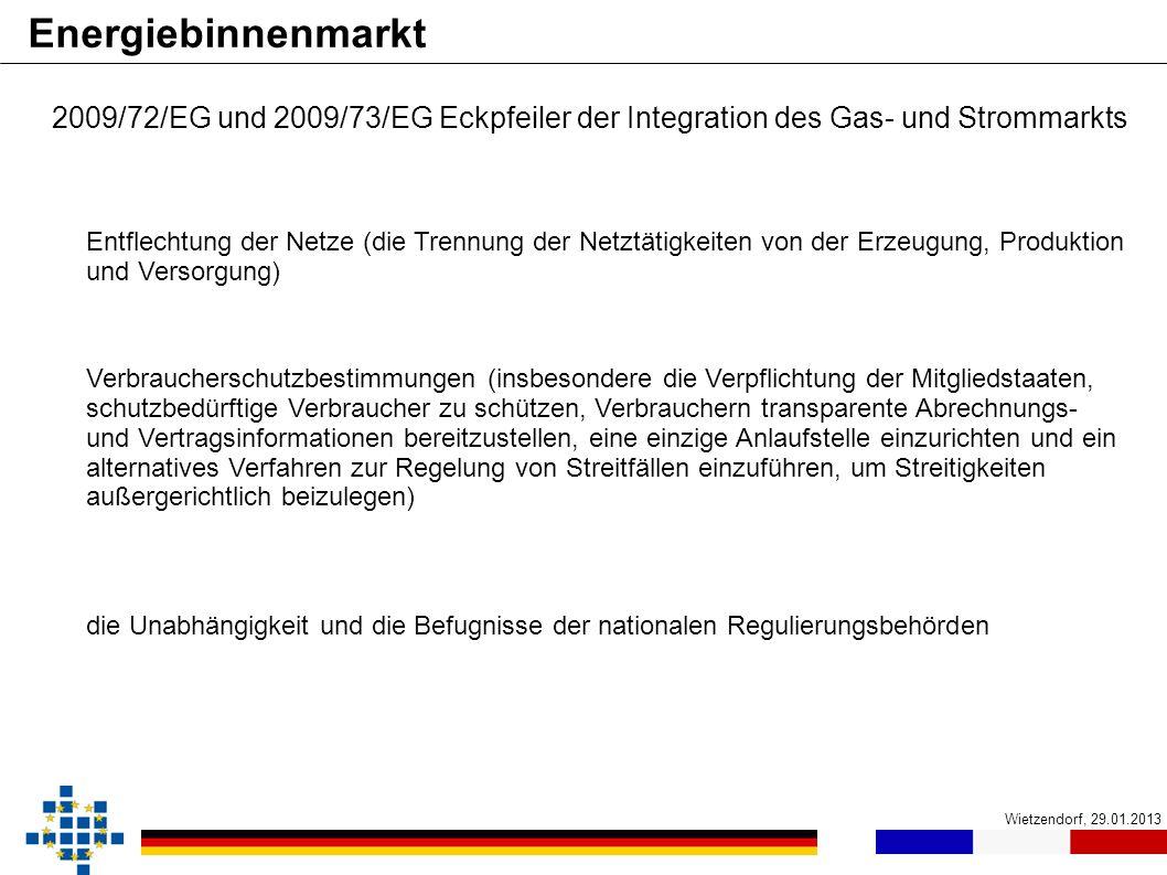 Wietzendorf, 29.01.2013 Energiebinnenmarkt die Unabhängigkeit und die Befugnisse der nationalen Regulierungsbehörden 2009/72/EG und 2009/73/EG Eckpfei