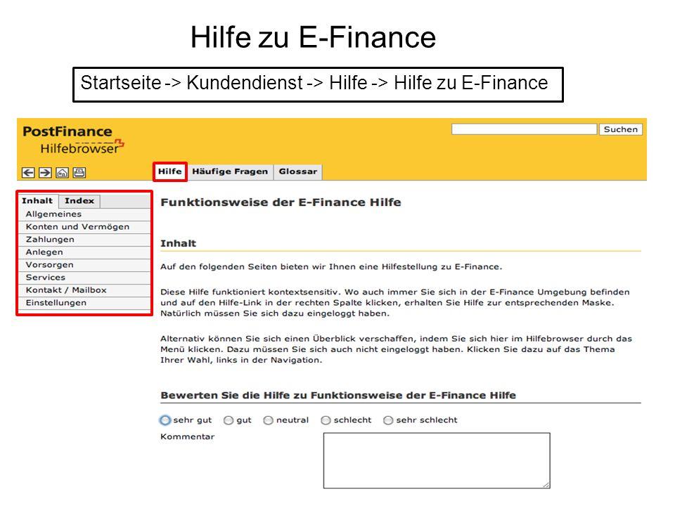 Hilfe zu E-Finance Startseite -> Kundendienst -> Hilfe -> Hilfe zu E-Finance