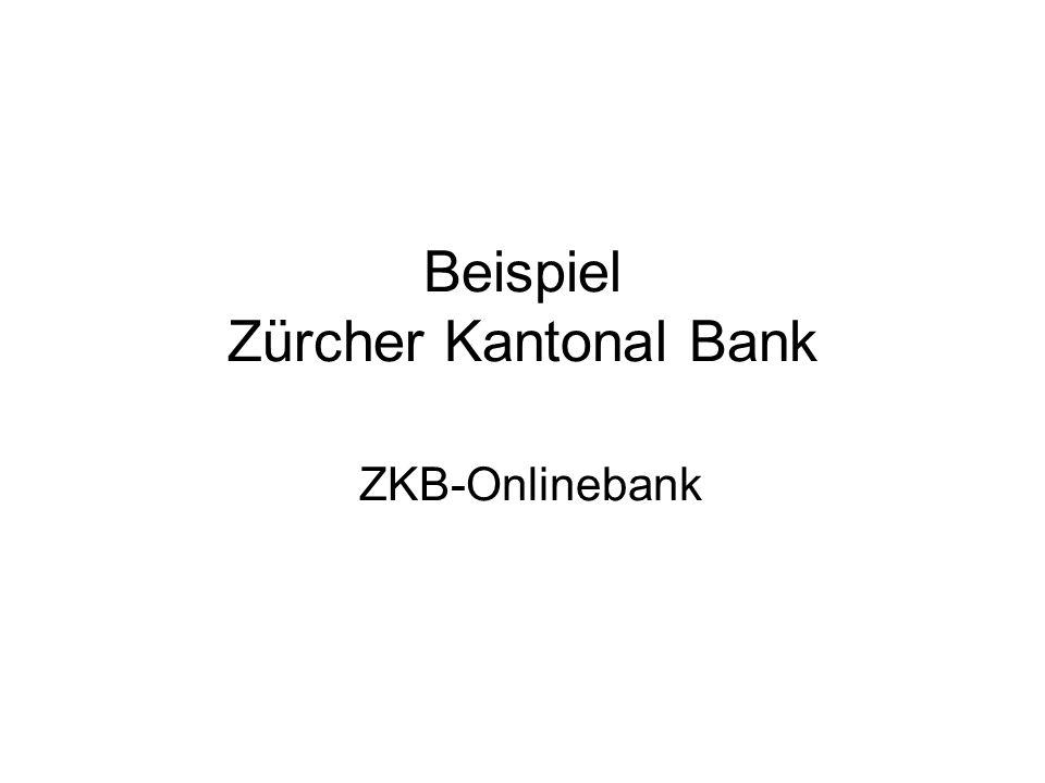 Beispiel Zürcher Kantonal Bank ZKB-Onlinebank