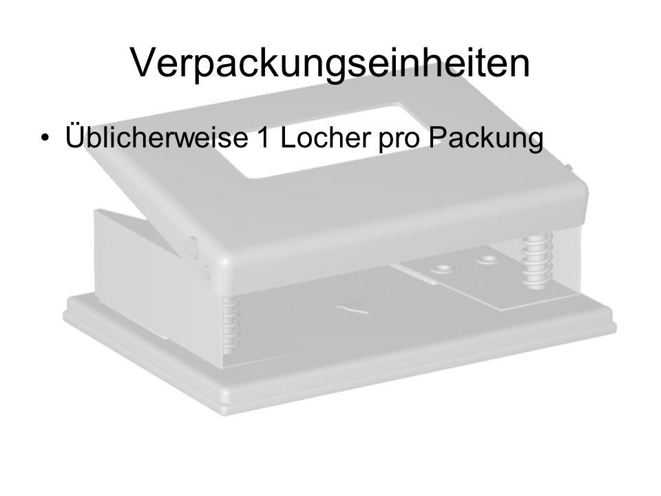 Verpackungseinheiten Üblicherweise 1 Locher pro Packung