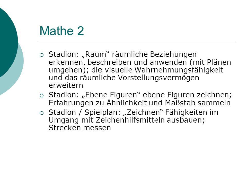 Mathe 2 Stadion: Raum räumliche Beziehungen erkennen, beschreiben und anwenden (mit Plänen umgehen); die visuelle Wahrnehmungsfähigkeit und das räumli