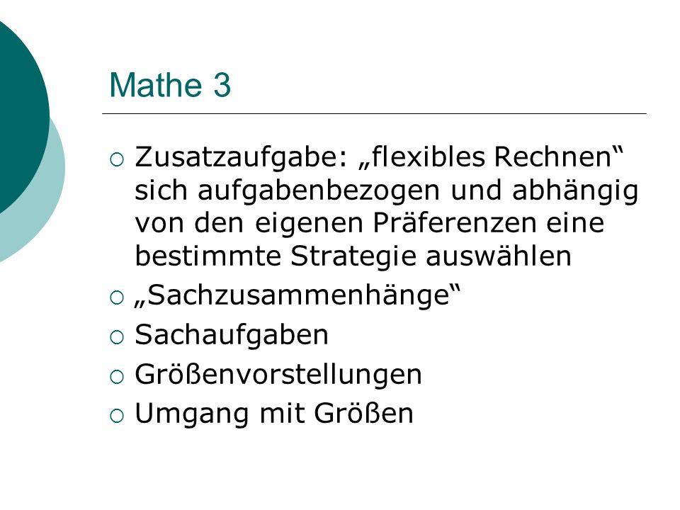 Mathe 3 Zusatzaufgabe: flexibles Rechnen sich aufgabenbezogen und abhängig von den eigenen Präferenzen eine bestimmte Strategie auswählen Sachzusammen