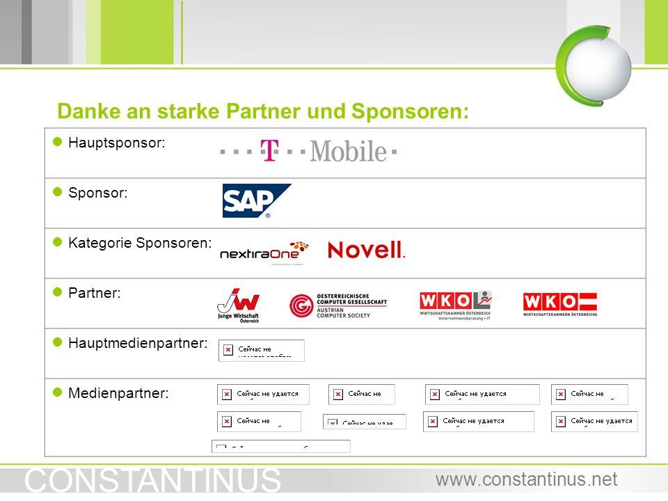 CONSTANTINUS www.constantinus.net Danke an starke Partner und Sponsoren: l Hauptsponsor: l Sponsor: l Kategorie Sponsoren: l Partner: l Hauptmedienpar