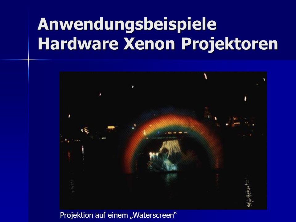 Anwendungsbeispiele Hardware Xenon Projektoren Projektion auf einem Waterscreen