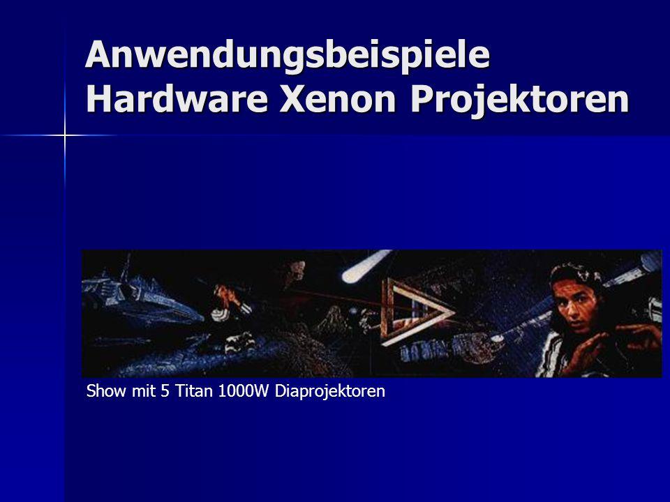 Anwendungsbeispiele Hardware Xenon Projektoren Show mit 5 Titan 1000W Diaprojektoren