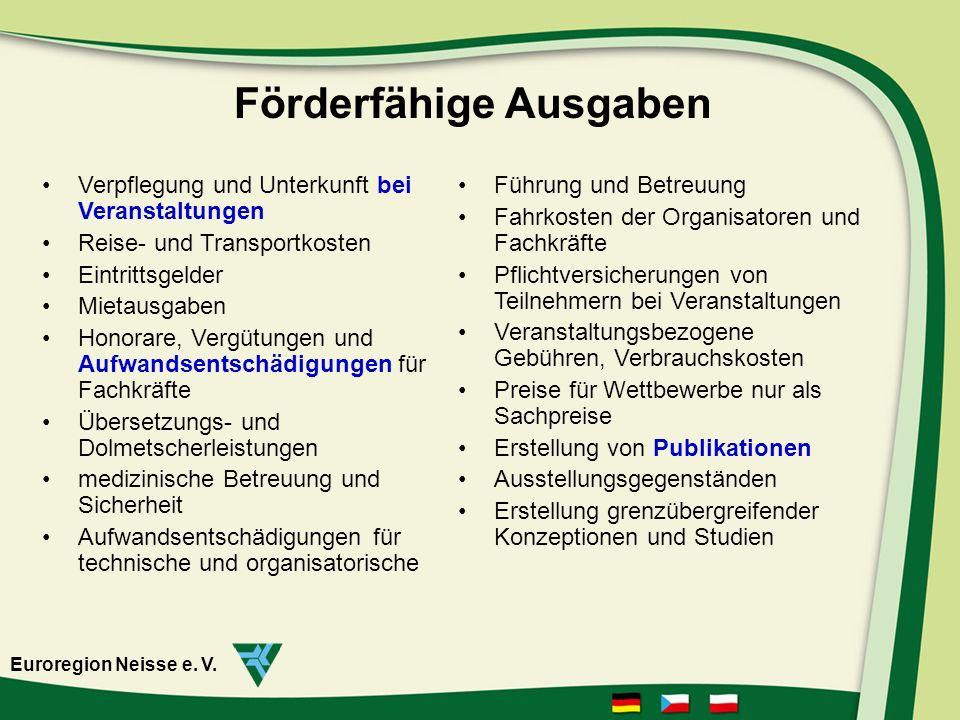 www.neisse-nisa-nysa.org Euroregion Neisse e. V. Antragstellung für deutsche Antragsteller 1 2
