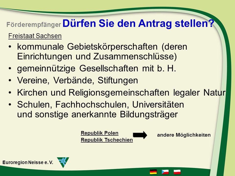 Freistaat Sachsen kommunale Gebietskörperschaften (deren Einrichtungen und Zusammenschlüsse) gemeinnützige Gesellschaften mit b.
