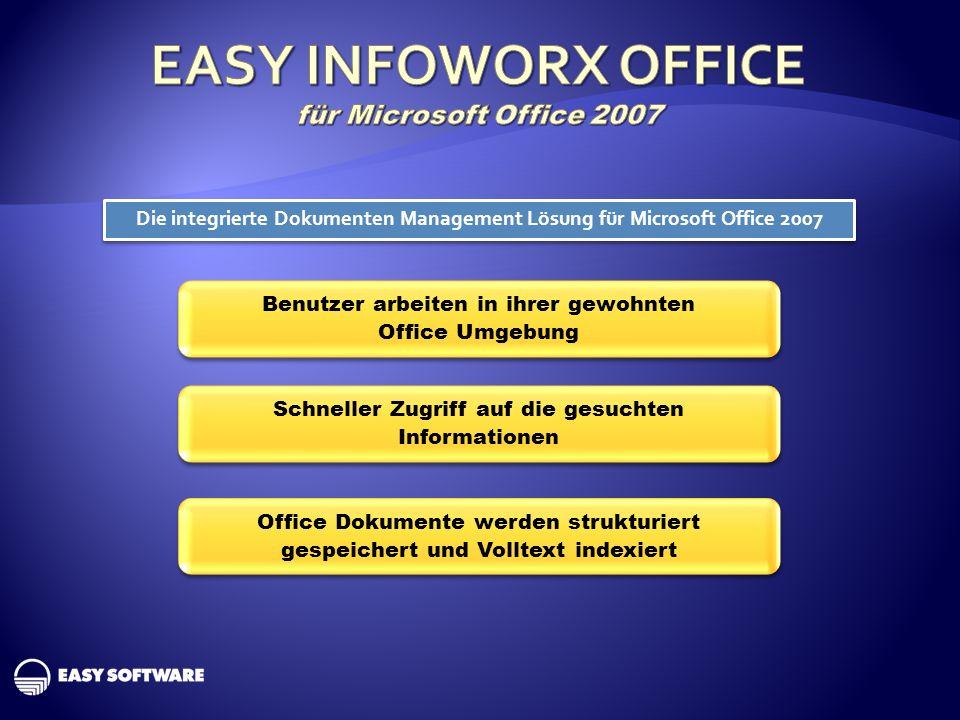Die integrierte Dokumenten Management Lösung für Microsoft Office 2007