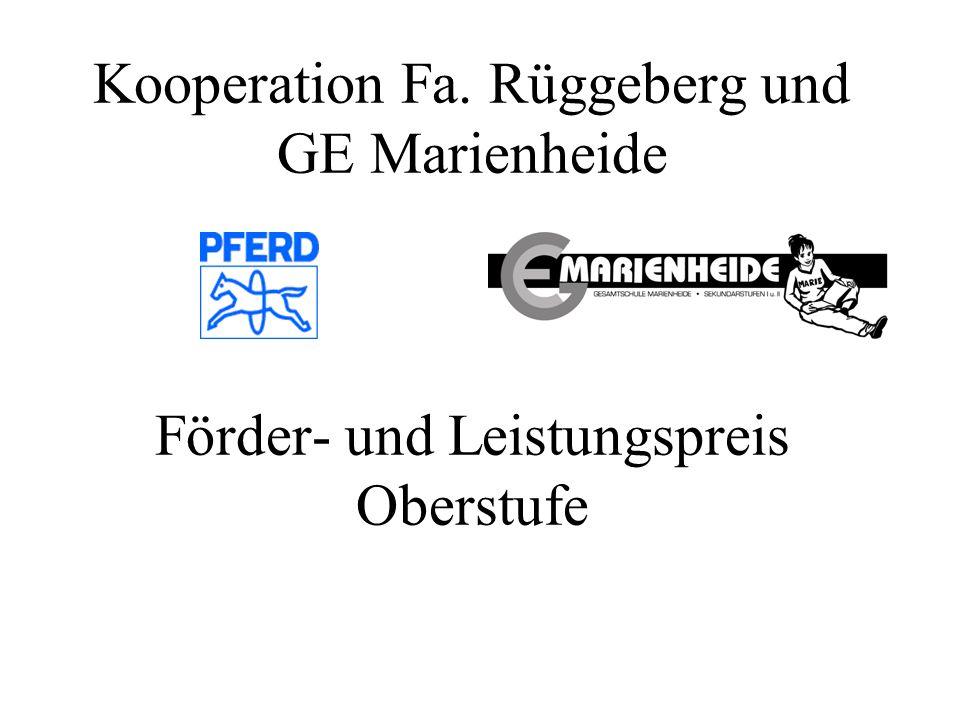 Kooperation Fa. Rüggeberg und GE Marienheide Förder- und Leistungspreis Oberstufe